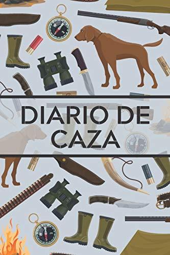Diario de caza: Es un Cuaderno o libro de registro de caza - de 102 páginas y de 16 cm x 23 cm - 50 fichas a completar para llevar un registro de sus ... Ideal para cazadores novatos o profesionales