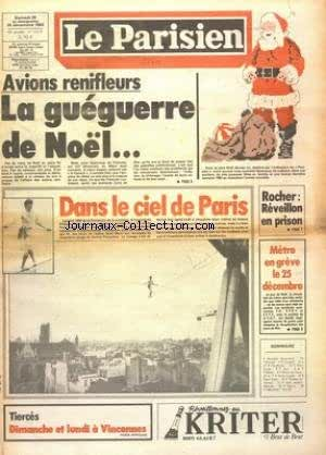 PARISIEN LIBERE (LE) [No 12214] du 24/12/1983 - AVIONS RENIFLEURS - LA GUEGUERRE DE NOEL - ROCHER - REVEILLON EN PRISON - LES CONFLITS SOCIAUX - LE FUNAMBULE PHILIPPE PETIT - LES SPORTS - RUGBY ET RODRIGUEZ - COUPE DAVIS