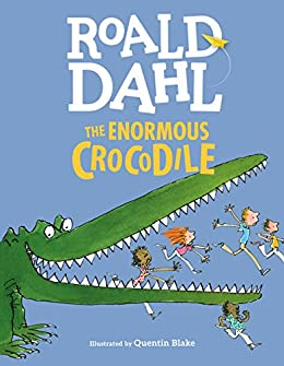 The Enormous Crocodile by [Roald Dahl]