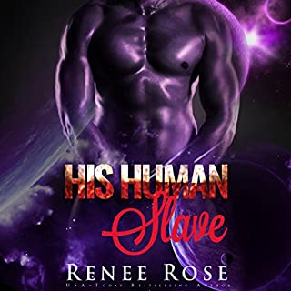 His Human Slave     Zandian Masters, Book 1              By:                                                                                                                                 Renee Rose                               Narrated by:                                                                                                                                 Jiraiya Addams                      Length: 6 hrs and 32 mins     646 ratings     Overall 4.2