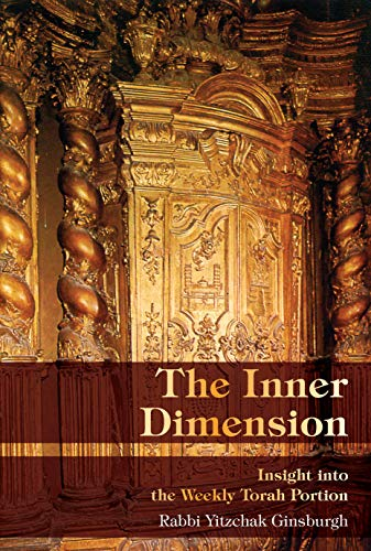The Inner Dimension: Insight into the Weekly Torah Portion (English Edition)