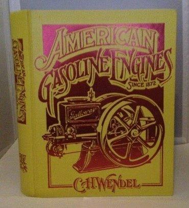 American Gasoline Engines Since 1872 (Crestline Series)