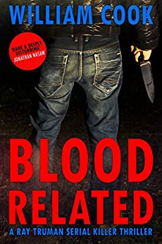 [William Cook]のBlood Related: A psychological serial killer thriller (English Edition)