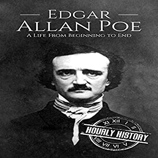 Edgar Allan Poe: A Life from Beginning to End                   By:                                                                                                                                 Hourly History                               Narrated by:                                                                                                                                 Stephen Paul Aulridge Jr                      Length: 54 mins     Not rated yet     Overall 0.0