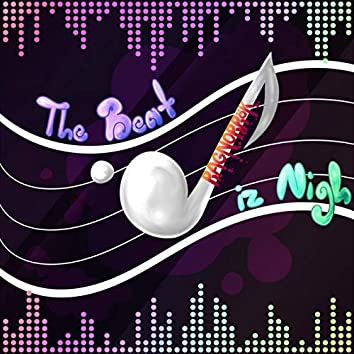 The Beat Iz Nigh
