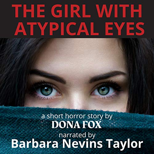 The Girl with Atypical Eyes audiobook cover art