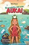 Aukai. El espíritu del mar.