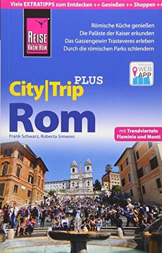 Reise Know-How Reiseführer Rom (CityTrip PLUS): mit Stadtplan und kostenloser Web-App