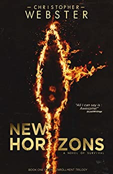 New Horizons (The Enrollment Trilogy Book 1) by [Christopher Webster]