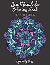 Zen Mandala Coloring Book: Adult Coloring Book for Relaxation | Hand Drawn Intricate Mandalas On Black Backgrounds