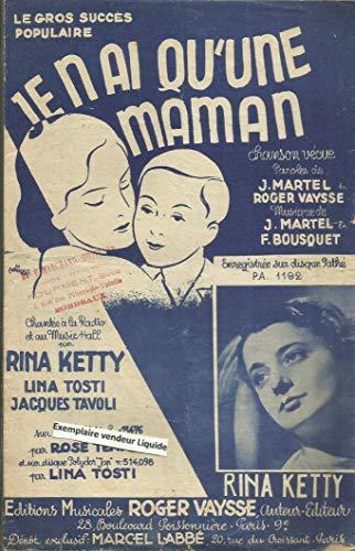 Je n\'ai qu\'une maman - Chanté par Rina Ketty, Lina Tosti, Jacques Tavoli, Tino Rossi