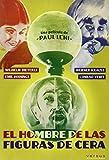 El hombre de las figuras de cera [DVD]...