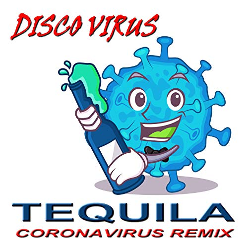 Tequila (Corona, It Comes from China Mix)