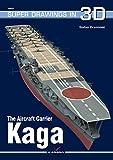 The Aircraft Carrier Kaga (Super Drawings in 3D, Band 16031) - Stefan Draminski