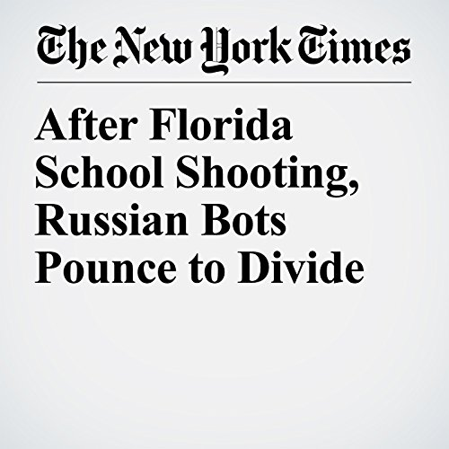 After Florida School Shooting, Russian Bots Pounce to Divide copertina