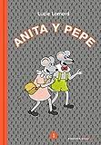 Anita y Pepe 1 (Reservoir Kids)