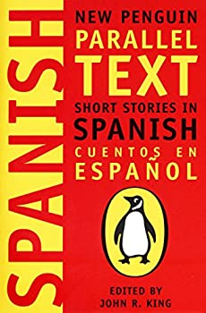 Short Stories in Spanish  New Penguin Parallel Text  Spanish and English Edition