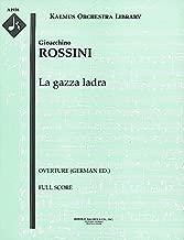 La gazza ladra (Overture (German ed.)): Full Score [A1938]
