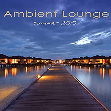 Ambient Lounge Summer 2015