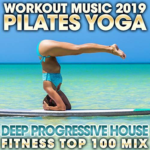 Develop Your Endurance, Pt. 10 (92 BPM Yoga Pilates Chill out Trance Workout Fitness Mix)