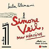 Simone Veil, mon héroïne
