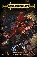 Gotrek and Felix: The First Omnibus (Warhammer Chronicles)