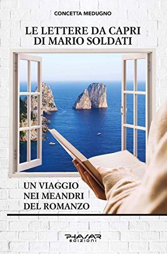 Le lettere da Capri di Mario Soldati. Un viaggio nei meandri del romanzo