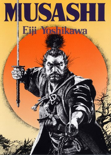 Musashi: An Epic Novel of Samurai Era