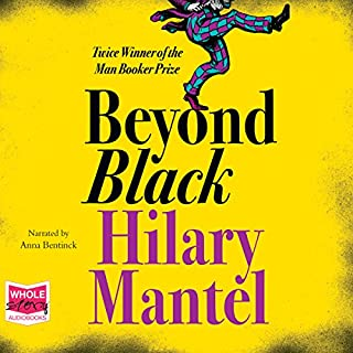 Beyond Black                   By:                                                                                                                                 Hilary Mantel                               Narrated by:                                                                                                                                 Anna Bentinck                      Length: 17 hrs and 14 mins     114 ratings     Overall 4.1