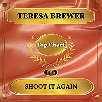 Shoot it Again (Billboard Hot 100 - No 66)