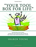 Transformation Series Your Tool Box for Life