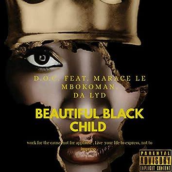 Beautiful Black Child feat. Marace le Mbokoman & Da Lyd