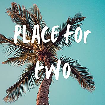 Place for two