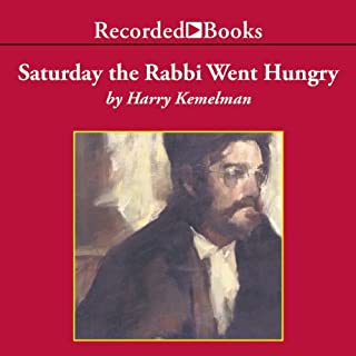 Saturday the Rabbi Went Hungry audiobook cover art