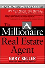 The Millionaire Real Estate Agent: It's Not About the Money...It's About Being the Best You Can Be! ペーパーバック