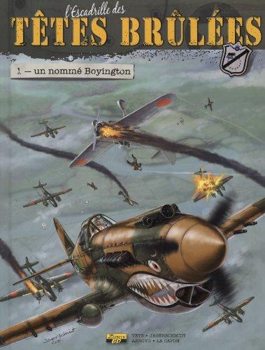 L'escadrille des têtes brulées, tome 1 : Un nommé Boyington
