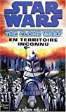 Star Wars, Tome 93 - The Clone Wars - En territoire inconnu