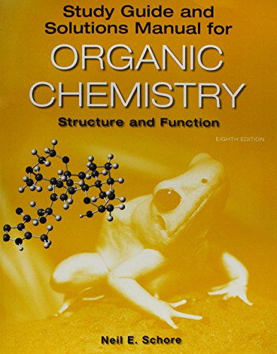Compare Textbook Prices for Study Guide/Solutions Manual for Organic Chemistry Eighth Edition ISBN 9781319195748 by Vollhardt, K. Peter C.,Schore, Neil E.