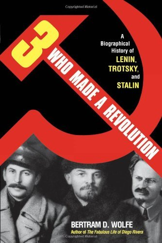 Compare Textbook Prices for Three Who Made a Revolution: A Biographical History of Lenin, Trotsky, and Stalin 1st Edition ISBN 9780815411772 by Wolfe, Bertram D.