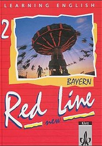 Learning English, Red Line New, Ausgabe für Bayern, Tl.2, Schülerbuch, Klasse 6 (Red Line NEW. Ausgabe für Bayern ab 1999)