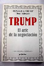 Trump El Arte De La Negociacion. Spanish Version. (Economia Y Empresa)