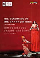 The Becoming Of The Mannheim Ring: Reyer Ettinger / Mannheim National Theatre