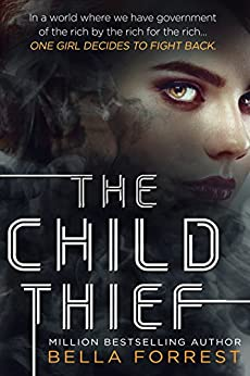 The Child Thief by [Bella Forrest]