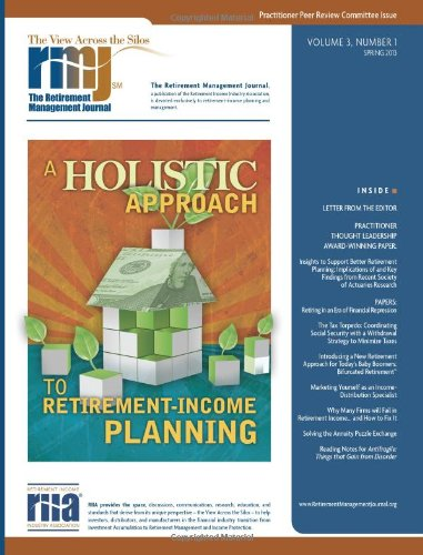The Retirement Management Journal: Vol. 3, No. 1, Practitioner Peer Review Committee Issue (Volume 3)