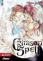 Crimson Spell - Tome 06 d'Ayano YAMANE