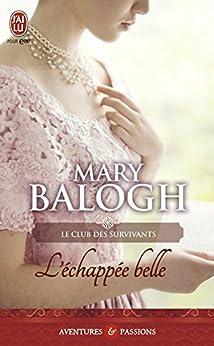 Le club des survivants (Tome 3) - L'échappée belle par [Mary Balogh, Viviane Ascain]