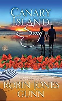 Canary Island Song: A Novel by [Robin Jones Gunn]
