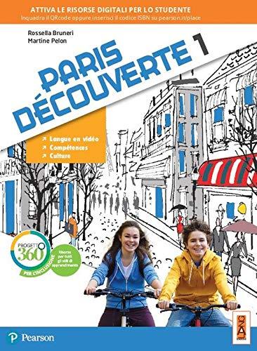 Paris découverte. Per la Scuola media. Con app. Con e-book. Con espansione online (Vol. 1)