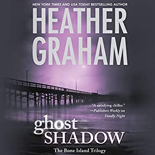 Ghost Shadow     Bone Island Trilogy, Book 1              By:                                                                                                                                 Heather Graham                               Narrated by:                                                                                                                                 Angela Dawe                      Length: 9 hrs and 25 mins     622 ratings     Overall 4.1