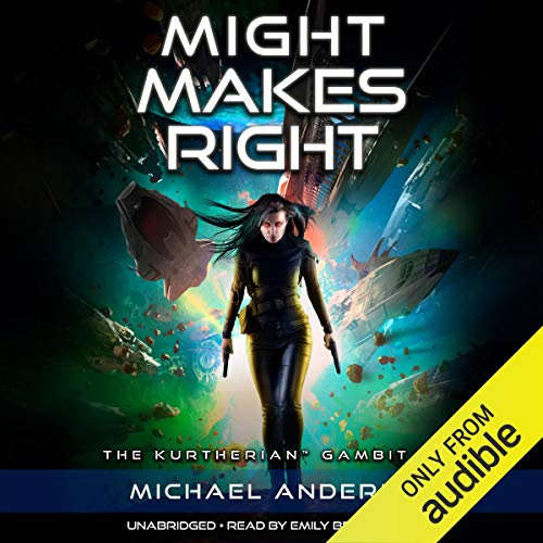 Might Makes Right: The Kurtherian Gambit, Book 18